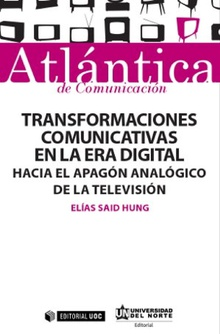 Transformaciones comunicativas en la era digital