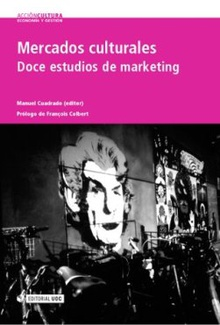 Mercados culturales. Doce estudios de marketing